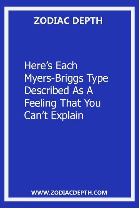 Here's Each Myers-Briggs Type Described As A Feeling That