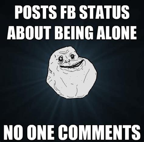 The Best Of The Forever Alone Meme