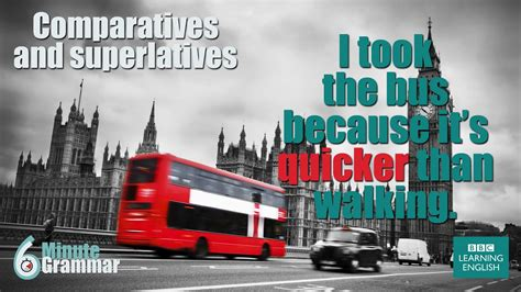 GRAMMAR: How to use comparatives and superlatives - YouTube