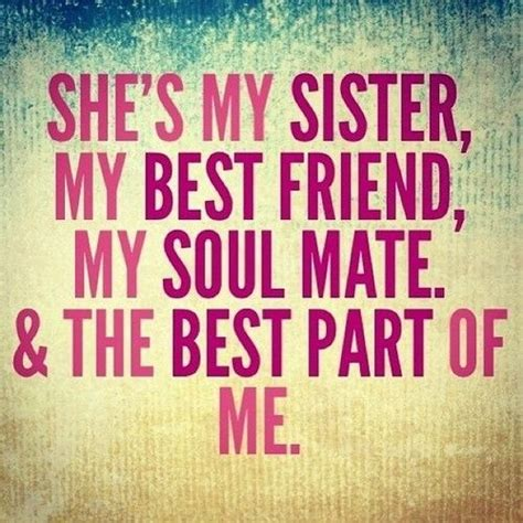 my sister is my better half