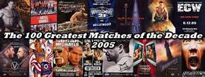 The 100 Greatest WWE Matches of the Decade: 2005