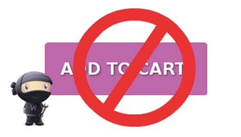 The RIGHT Way to Hide 'Add to Cart' Button in WooCommerce
